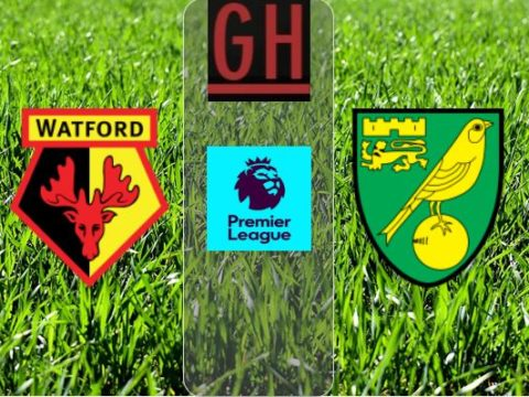 Watford vs Norwich - Watch goals and highlights football Premier League 2019-2020