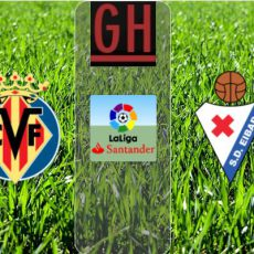 Villarreal vs Eibar - Watch goals and highlights football LaLiga Santander 2020-2021