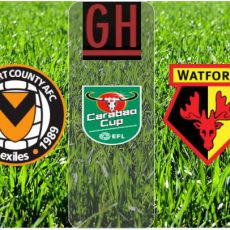 Watch Newport vs Watford - Carabao Cup 2020-2021